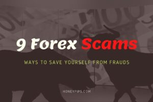 9 Forex Scams & Ways to Save Yourself From Frauds (2021)